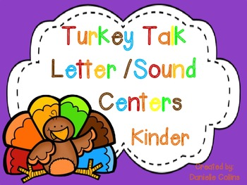 Turkey Talk Kinder Literacy Centers (9 CCSS Differentiated