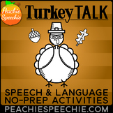 Turkey Talk: Speech and Language Activities - No Prep!