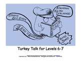 Turkey Talk for Levels 6-7