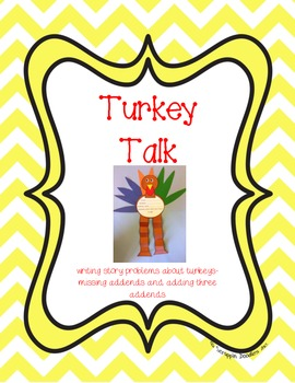 Turkey Talking - writing missing addend and three addend story problems