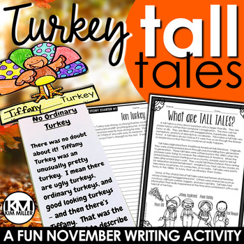 Thanksgiving Writing Activity: Turkey Tall Tales