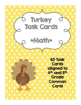 Turkey Task Cards for Math-4th/5th Common Core Aligned