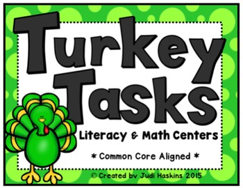 Turkey Tasks Literacy & Math Centers