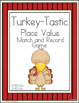Turkey-Tastic Place Value Match and Record