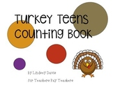 Turkey Teens Counting Book