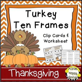 Turkey Ten Frames ~ Clip Cards (1-10) & Worksheet