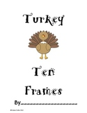Turkey Ten Frames: Turkey Math Pack