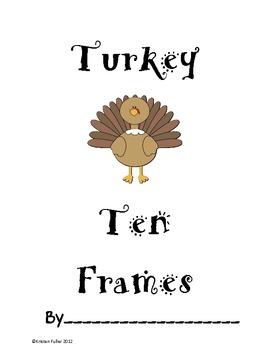 Turkey Ten Frames: Turkey Math Pack