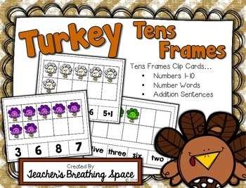 Turkey Tens Frames --- Turkey Numbers 1-10 Math Center Clip Cards