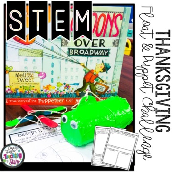 STEM Thanksgiving Activities can be used with Balloons Over Broadway