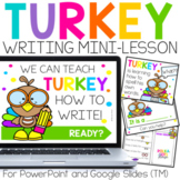 Turkey Thanksgiving Writing Activities for PowerPoint & Go