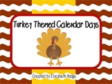 Turkey Themed Calendar Days