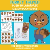 Turkey Themed Push-In Language Lesson Plan Guides