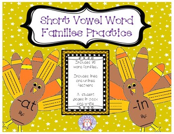 Turkey Themed Short Vowel Word Family Practice