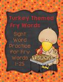Turkey Themed Sight Words: Fry List 1-25