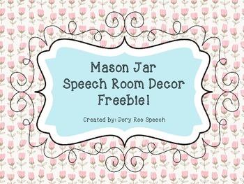 Mason Jar Speech Room Decor