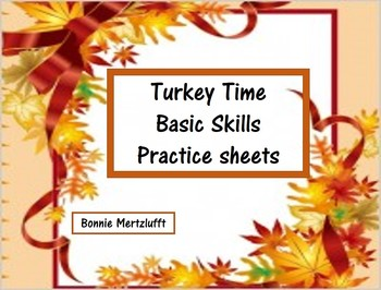 Turkey Time Basic Skills Practice Packet