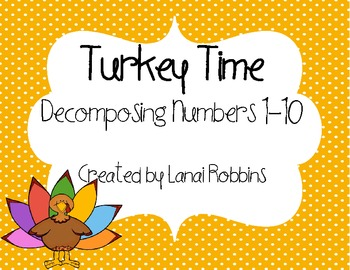 Turkey Time {Decomposing Numbers Activity}