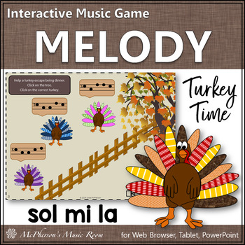 Turkey Time Mi Sol La - Interactive Melody Game