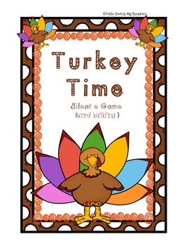 Turkey Time  - Silent e
