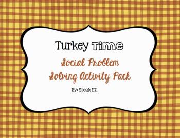 Turkey Time Social Problem Solving Pack