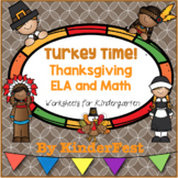 Turkey Time! Thanksgiving ELA and Math Worksheets for Kindergarten