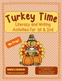 Thanksgiving Activities Literacy and Writing:  Turkey Time for 1st & 2nd