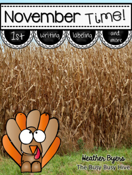 Turkey Time! {Thanksgiving Writing and Labeling Packet}