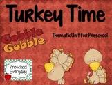 Turkey Time - Themeatic Unit for Preschool