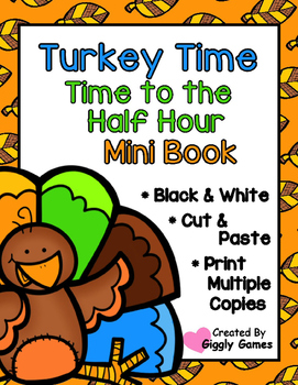 Turkey Time Time to the Half Hour Cut and Paste Mini Book