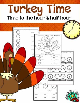 Turkey Time to the Hour and Half Hour/Thanksgiving