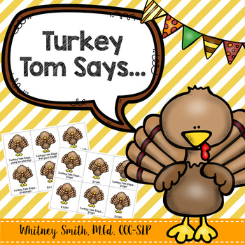 Turkey Tom Says...for Speech Therapy