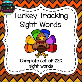 Turkey Tracking Sight Words! Complete Set of 220 Sight Words