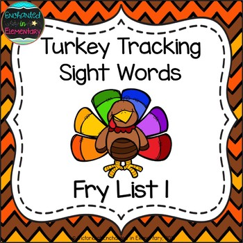 Turkey Tracking Sight Words! Fry List 1