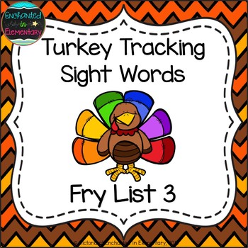 Turkey Tracking Sight Words! Fry List 3