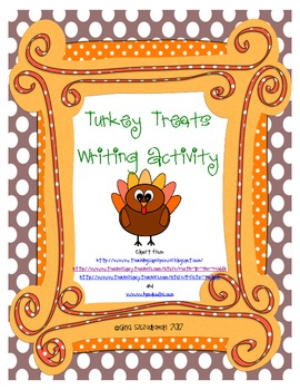 Turkey Treats Writing and Craftivity