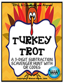 Turkey Trot: 3-Digit Subtraction Scavenger Hunt with QR Codes