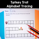 Turkey Trot! Alphabet Tracing Activity & Practice