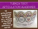 Turkey Trot Articulation Headbands