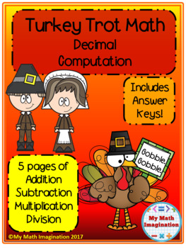 Turkey Trot - Decimal Computation - Add, Subtract, Multiply, Divide Decimals