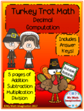 Turkey Trot - Decimal Computation - Add, Subtract, Multipl