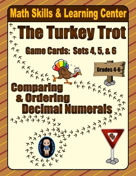 Turkey Trot Game Cards (Compare & Order Decimals) Sets 4-5-6