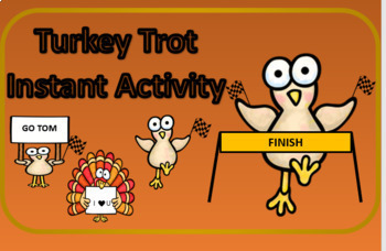 Turkey Trot Instant Activity
