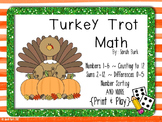 PRINT & PLAY - Turkey Trot Math - PreK, Kindergarten, First
