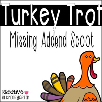 Turkey Trot- Missing Addend Scoot