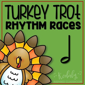 Turkey Trot Rhythm Races: half note
