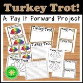 Thankfulness Pay It Forward Project Turkey Trot