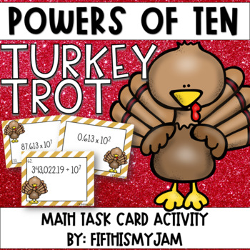 Turkey Trot with Powers of Ten Task Cards