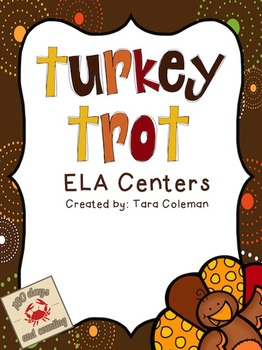 Turkey Trot~ELA Centers