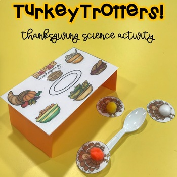 Turkey Trotters! A Thanksgiving Science Activity